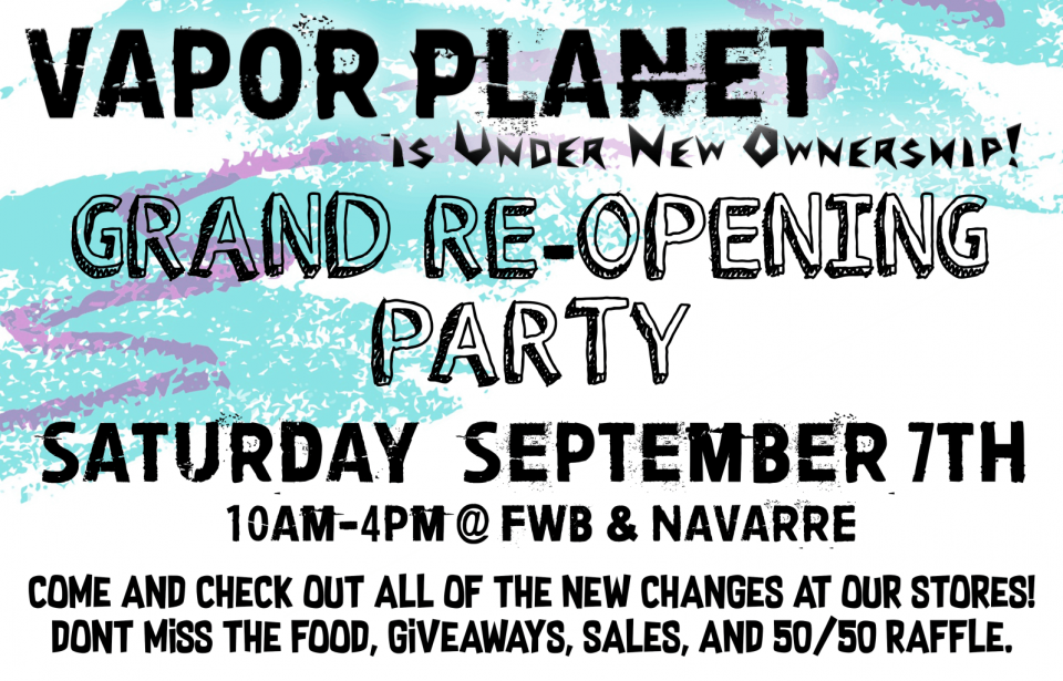 Vapor Planet Grand Opening Party